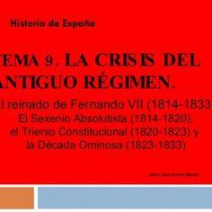 TEMA 9. LA CRISIS DEL ANTIGUO RÉGIMEN . Historia de España Jaime José Corona Marzol El reinado de Fernando VII (1814-1833): El Sexenio Absolutista (1814-182. http://slidehot.com/resources/tema-09-03-04.63813/