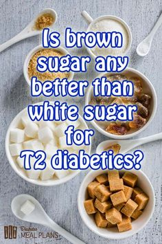 Is brown sugar any better than white sugar for type 2 diabetics?