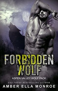 Forbidden Wolf (Aspen Valley Wolf Pack Book 8)