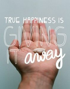 True happiness is GIVING it away. #GivingTuesday