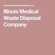 Illinois Medical Waste Disposal Company