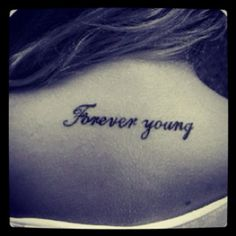 Forever young tattoo!