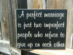 Inspirational Quote--A perfect marriage wood sign