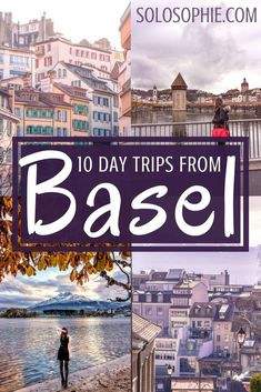 10 of the most magical and best day trips from Basel Switzerland fairytale towns Swiss architecture and visits to Germany and France Switzerland Places To Visit, Switzerland Vacation, Lucerne, Europe Destinations, Europe Travel Tips, European Vacation, European Travel, Basel, Best Places To Travel