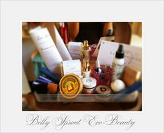 Delicious Organic Beauty Products at Belly Sprout: 125-C North Broadway, Santa Ana, Ca. 928701. (714) 836-8727