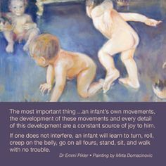 A great quote from Dr. Emmi Pikler on infant/toddler motor development. Baby Room Activities, Motor Activities, Infant Activities, Infant Room Daycare, Infant Toddler Classroom, Infant Curriculum, Emergent Curriculum, Early Education, Early Childhood Education