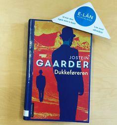 Gløymt å låne #Dukkeføreren av #josteingaarder Du kan også låne den som e-bok. #ebokbib #nyttpåkattenbib