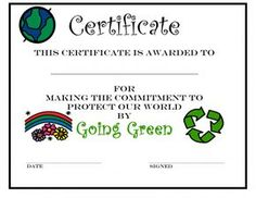 """Earth Day Certificate for """"Going Green"""" - for kids who pledge to do their part"""