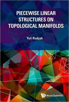 Piecewise linear structures on topological manifolds Rudyak, Yuli B. EMS 2016