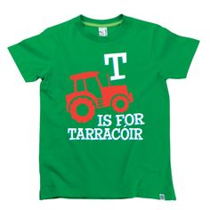 T is for Tarracóir Kids Alphabet T-Shirt by Hairy Baby Alphabet For Kids, Irish, Tees, Mens Tops, Baby, T Shirt, Women, Supreme T Shirt, T Shirts