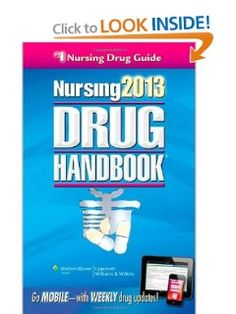 Nursing2013 Drug Handbook (Nursing Drug Handbook): Lippincott Williams & Wilkins: 9781451150230: Amazon.com: Books
