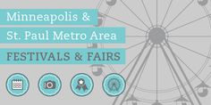 2013 Minneapolis & St. Paul Metro Area Festivals & Fairs | Minneapolis Northwest