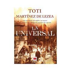 Toti Martínez de Lezea. La Universal