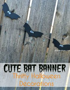 cute bat banner, #Halloweendecorations, #Halloween, #cutehalloweendecorations. #bats, #black, #bakerstwine, #googlyeyes, #thriftyHalloweendecorations, #thriftycrafts, #crafts, #thriftyHalloweendecor