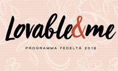 Lovable&Me: omaggi e vantaggi del programma fedeltà