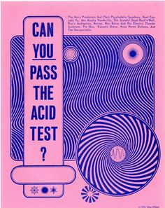 By Wes Wilson, 1965, Can you pass the acid test?. (US)