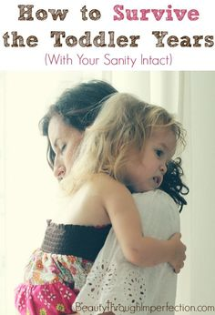 Survive the toddler years with your sanity intact.  Great tips that should be obvious but aren't always.  When I have the luxury of not sticking to a schedule, I can skip so much emotional trauma by letting my kids take as long as they want and nobody gets upset!  Brilliant!