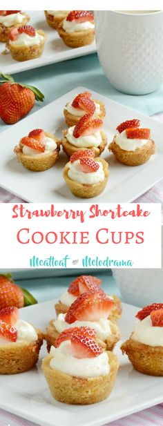 Strawberry Shortcake Cookie Cups with a creamy cheesecake filling and fresh strawberries - A quick and easy spring dessert. Perfect for Easter brunch, too! from Meatloaf and Melodrama AD Desserts Strawberry Shortcake Cookie Cups Desserts Ostern, Köstliche Desserts, Holiday Desserts, Delicious Desserts, Dessert Recipes, Holiday Cookies, Plated Desserts, Cupcakes, Strawberry Shortcake Cookies