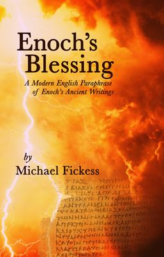 "Enoch's Blessing: A Modern English Paraphrase The  book of Enoch could be one of the most important writings to understand as we approach the end of this age. The Lord said that the end of the age would be like ""the time of Noah"" and this book is about the times leading up to Noah."
