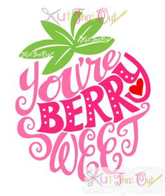 EXCLUSIVE Berry Sweet Valentine Strawberry SVG and by KutThatOut