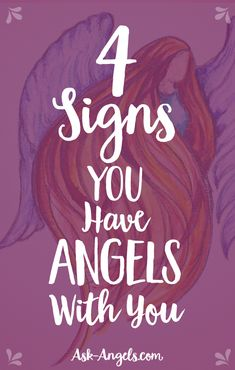 4 Signs You Have Angels With You