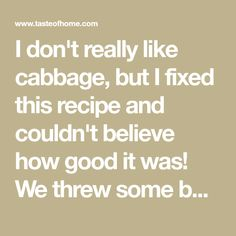 We served it with grilled burgers and our dinner was complete. I never thought I'd skip dessert because I was full from too much cabbage! Salad Appetizer Recipe, Appetizer Salads, Grilled Cabbage Recipes, Grilling Recipes, Veggie Recipes, Broiler Oven, Cabbage Head, Kielbasa Sausage, Vegetarian Cabbage