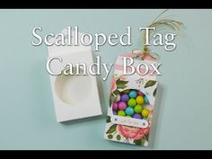 Scalloped Tag Candy Box | Using Stampin' Up! Products - YouTube