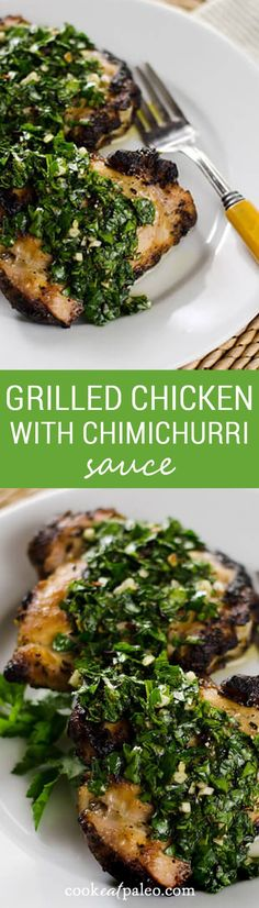 Grilled Chicken with Chimichurri Sauce - the chimichurri doubles as the marinade and sauce. It's a quick and easy, paleo, gluten-free, weeknight meal. ~ http://cookeatpaleo.com