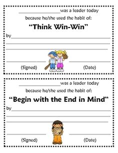 Reward your students when you catch them using one of the 7 habits. These can be passed out to individual students or can be posted on a bulletin b...