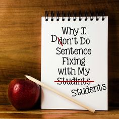 Why I Don't Use Sentence Fixing with My Students - Learning at the Primary Pond