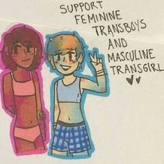 Yes -> Coming from a feminine Transguy (FtM) this really makes me happy