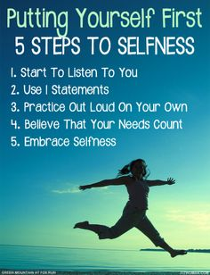 Make Yourself a Priority for #WeightLoss Success  Learn how to put yourself first without being selfish with 4 Steps to Selfness.Selfness is thinking of our own wants and needs while taking someone else's needs into consideration. #putyourselffirst #selfness