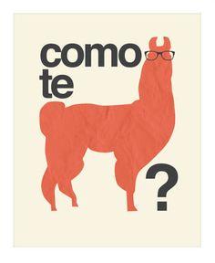 como te llama. Just needs another llama.