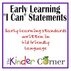 "We used Dianne Miller Nielson's book Teaching Young Children to create developmental goals checklists and have now turned those checklists into preschool kid friendly ""I Can"" statements.  Check it out on our newest site The Kinder Corner!  All FREE!"