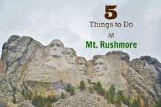 5 Family friendly things to do at Mt. Rushmore. #travel #familytravel #70dayroadtrip