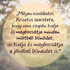 Mai Ige | Keresztyén Média UCB Hungary Alapítvány - Igefolyam | Mai Ige Bible Quotes, Positive Vibes, Positivity, Christian, God, Life, Blessed, Fruits And Veggies, Loosing Weight