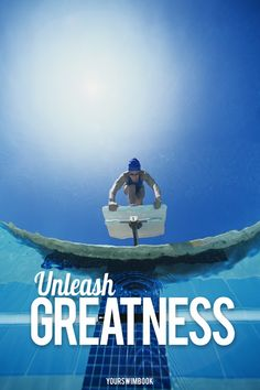 """Unleash greatness"" motivational swimming poster - $29"
