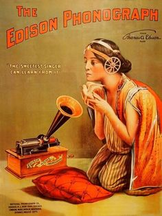 Vintage Ad for Edison Home Phonograph. about 1888 Vintage Advertising Posters, Old Advertisements, Advertising Signs, Vintage Posters, Vintage Labels, Vintage Ephemera, Vintage Ads, Edison Phonograph, Poster Ads