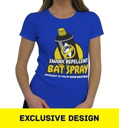 Our Batman-themed t-shirt for women features a bright graphic boasting Batman's preferred aerosol-based shark-deterrent, the Shark Repellent Bat Spray!
