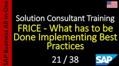 SAP - Course Free Online: 21-38 - FRICE - What has to be Done Implementing B...