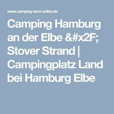 Camping Hamburg an der Elbe / Stover Strand   Campingplatz Land bei Hamburg Elbe