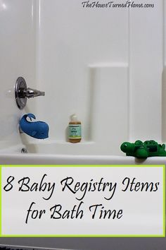 8 Baby Registry Items for Bath Time ⋆ The House Turned Home