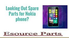 Looking out spare parts for nokia phone  Esource Parts that has been the most preferred and admired mobile replacement parts and repair services for numerous customers around the world.