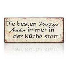 """Schild, """"Die besten Partys finden immer in der Küche Statt"""", Antik Look, Metall Vorderansicht"""