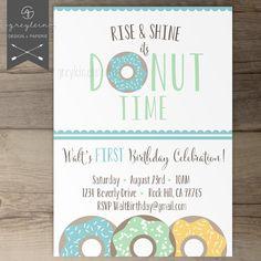 Donut Birthday Party Invitations / Invites / Rise and Shine it's donut time / kids birthday Krapfen- First Birthday Brunch, Donut Birthday Parties, Donut Party, Baby Boy Birthday, Birthday Diy, Birthday Ideas, Frozen Birthday, Brunch Invitations, Birthday Party Invitations