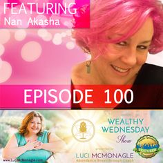 Are you excited to meet this week's Wealthy Wednesday Show guest, Nan Akasha? I am going to be talking to Nan about Decode Your Destiny + Divine Dolphin Healing Meditation with Nan Akasha. She is a born innovator, leading an emerging global movement to raise consciousness on the planet.   So don't forget to tune in with us at http://tobtr.com/9766735 on 25th January, 2017. ***New Show! New Time! We now air at 12 Noon pst so those in the eastern time zone will enjoy us too!***