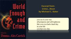 Noun, a poem by Michael C. Crime Fiction, Hard Days, Like You, Poems, Self, Author, Life, Halcyon Days, Poetry