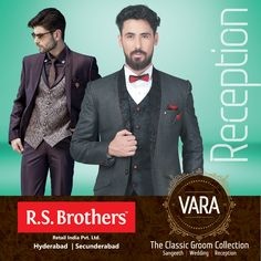 #RSBrothers presenting #VARA – The Classic Groom Wedding Collection, Celebrate your precious #Reception moments with our exclusive VARA collections. Available at all your nearest R.S.Brothers Malls.