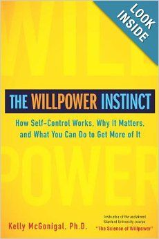 Willpower Instinct Kelly McGonigal