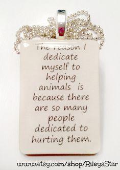 The Reason I Dedicate Myself to Helping Animals Tile Pendant <3 #MyVeganJournal